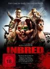 Inbred - Uncut Edition