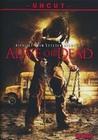 Alive or Dead - Uncut