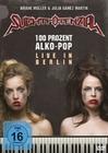 Suchtpotenzial - 100 Prozent Alko-Pop - Live...