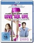 Love. Sex. Life