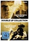 Der talentierte Mr. Ripley & Nur die Sonne war..