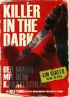 Killer in the Dark - Der Mann mit dem...
