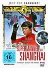 Die Supermänner aus Shanghai