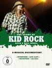 Kid Rock - The Story of Kid Rock - Rock N Roll..