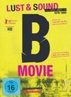 B-Movie - Lust & Sound in West-Berlin 1979-1989