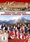 Melodien der Berge - Wilder Kaiser/Gross..[3DVD]