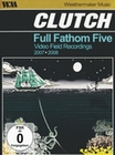 Clutch - Full Fathom Five - Video Field Record.