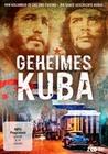 Geheimes Kuba - Von Kolumbus zu Ché und Castro
