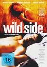 Wild Side - Willst Du mein Leben verändern (OmU)