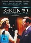 Berlin `39 - In den Fängen der Gestapo