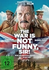 The War Is Not Funny, Sir! - Wir schiessen auch..