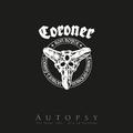 Coroner - Autopsy (+ LP) [3 BRs]