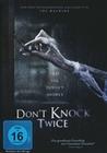 Don`t knock twice