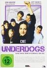 Die Underdogs