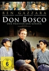 Don Bosco - Der Priester der Kinder