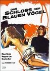 Das Schloss der blauen Vögel (+ Bonus-DVD) [LE]