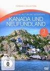 Kanada und Neufundland - Fernweh... [3 DVDs]