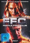 F.F.C. - Female Fight Club - Uncut
