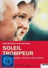Soleil Trompeur - Die Sonne die uns... (OmU)