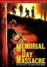 Memorial Day Massacre - Uncut