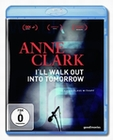 Anne Clark - I`ll walk out into tomorrow