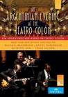 Ein argentinischer Abend im Teatro Colon