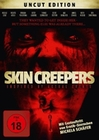 Skin Creepers - Original Kinofassung (Uncut)
