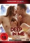 Deep in me - Der Zauber der Sinnlichkeit