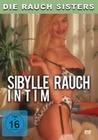 Die Rauch Sisters - Sibylle Rauch intim