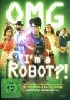 OMG, I`m a Robot!