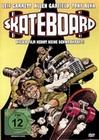 Skateboard - Dieser Film kennt keine Schwerkraft