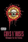 Guns N` Roses - Welcome To The Videos