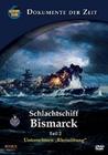 Schlachtschiff Bismarck - Teil 2
