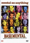 Mental as Anything - Basemental