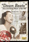 Down Beats 1 - Jazz and Swing Music of the 40s