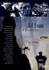 Gil Evans & Orchestra - Live in Lugano