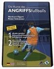 Die Kunst des Angriffsfussballs
