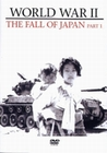 World War II - The Fall of Japan Part 1