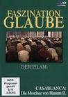 Faszination Glaube - Der Islam