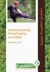 Soccerpsychology - Mentaltraining im Fussball