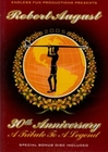 Robert August - 30th Anniversary/A Tri.. [2DVDs]