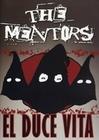 The Mentors - El Duce Vita