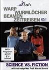 Science vs. Fiction - Warp Wurml�cher Beamen ...