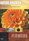 Natur erleben - Flowers