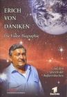 Erich von Däniken - Die Video-Biographie