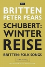 Britten - Schubert: Winterreise/Folk Songs