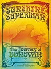 Donovan - Sunshine Superman/The Jour... [2 DVDs]
