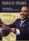 Barack Obama - Ein Superstar auf den Spuren ...