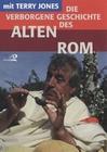 Die verborgene Geschichte des Alten Rom mit ...