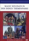 Magic Holidays in den Disney Themenparks